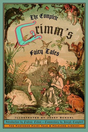 a list of the brothers grimm fairy talesThe Complete Grimms Fairy Tales by Jacob Grimm     Reviews 5LsScb4e