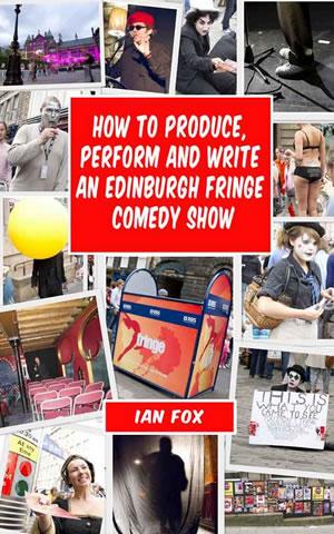 edinburgh fringe comedy reviewsReview  Ian Foxs Edinburgh Fringe how to book   Make It ToDAEMI1
