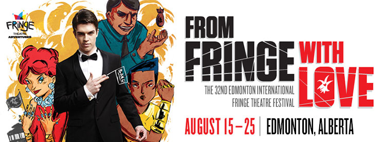 edmonton fringe festival 2014Fringe Theatre Adventures 8DnZzeqN