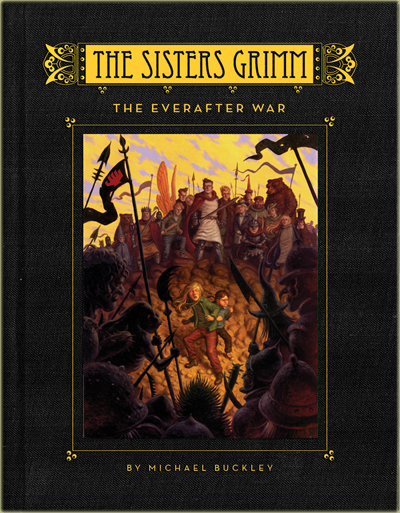 the sisters grimm book 9The Sisters Grimm  by Michael Buckley   Amulet Books OvcynCfg