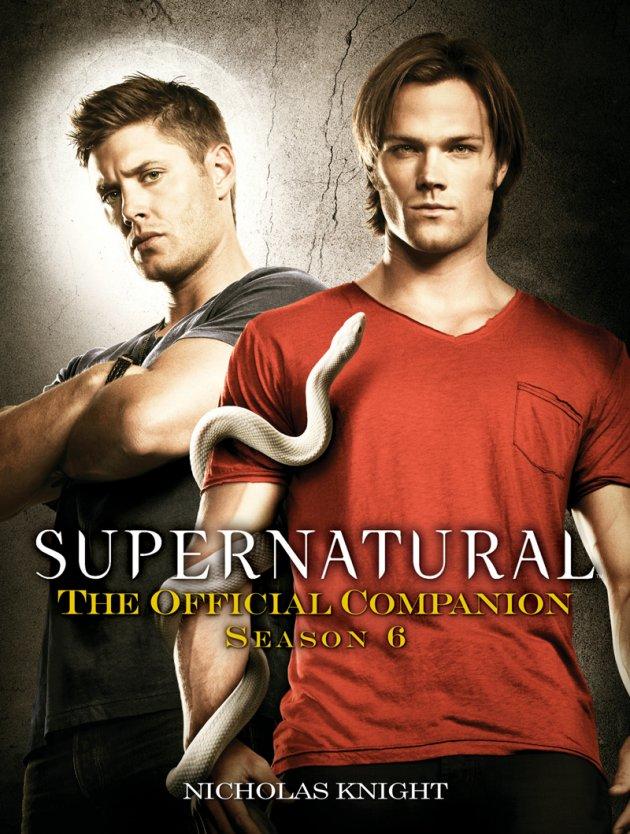 watch supernatural season 6 synopsisSupernatural  The Official Companion  Season 6 Book Review mph3HNZQ