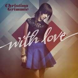 with love christina grimmie lyricsWITH LOVE ALBUM LYRICS by Christina Grimmie xSJOs2sN
